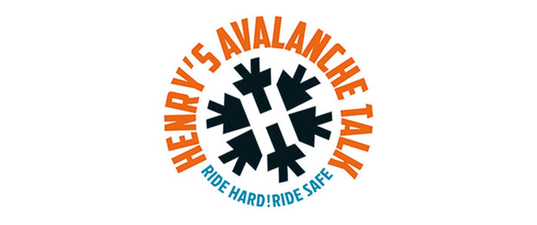 Henry's Avalanche Talks